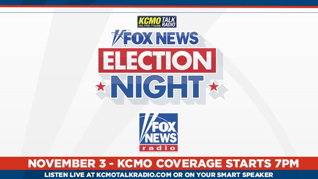 KCMO Talk Radio FOX NEWS Election 2020 Coverage