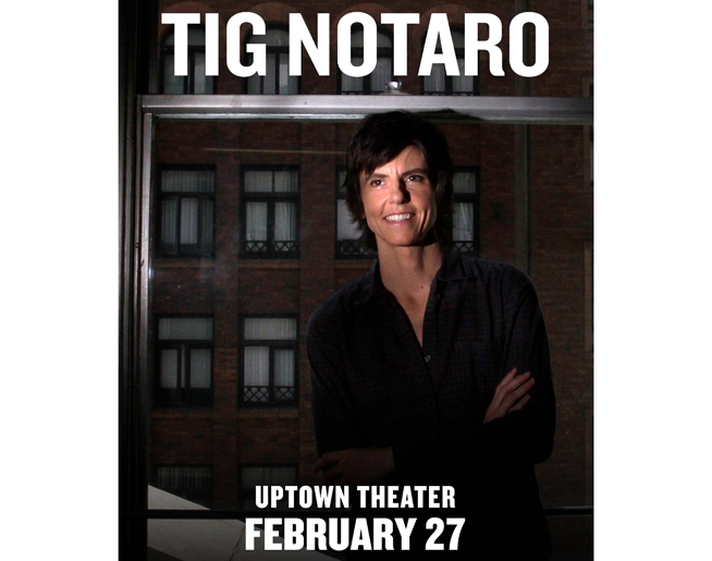 Tig Notaro at Uptown Theater on February 27