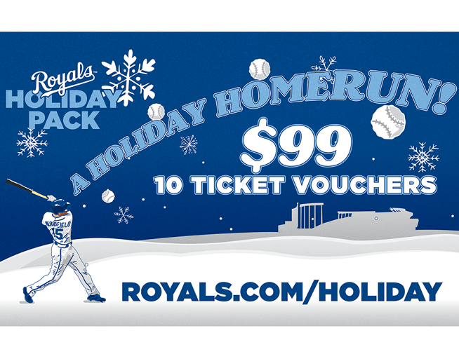 Royals Holiday Pack // 10 games for $99!