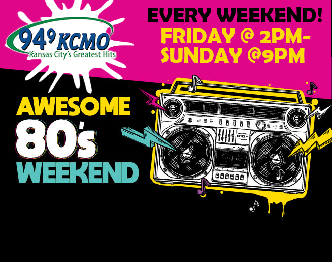 94.9 KCMO's Awesome 80's Weekend