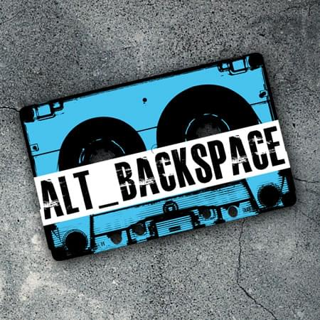 07.07.19 Alt_Backspace