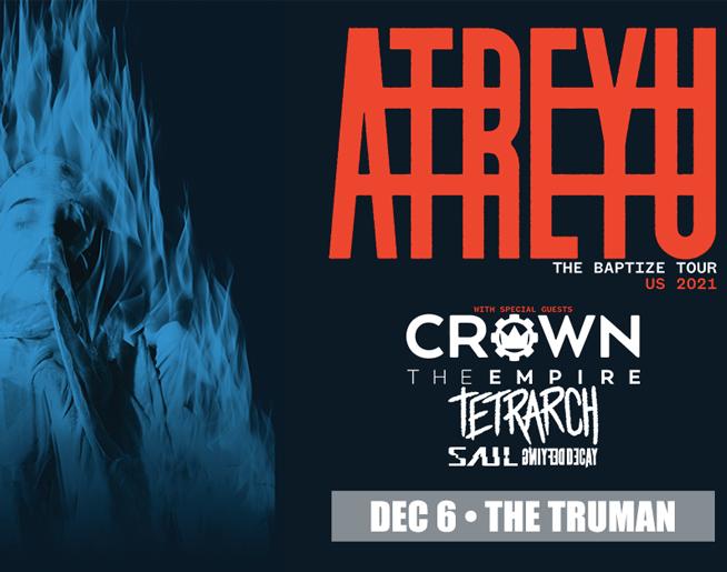 Atreyu // 12.6.21 @ The Truman