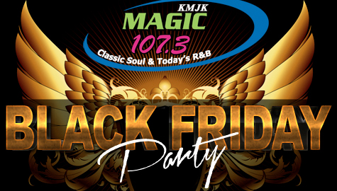 The Magic 107.3 Black Friday Party is Back!