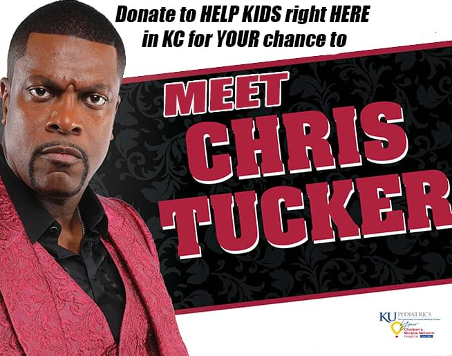 Donate to CMN to MEET CHRIS TUCKER at his SHOW at the Uptown in KC December 27th!