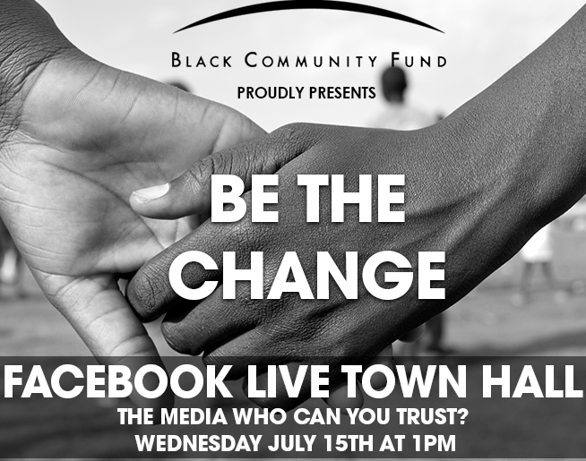 BE THE CHANGE Facebook LIVEVirtual Town Hall