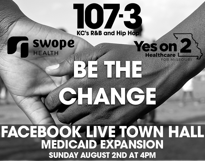 BE THE CHANGE Virtual Town Hall: Medicaid Expansion