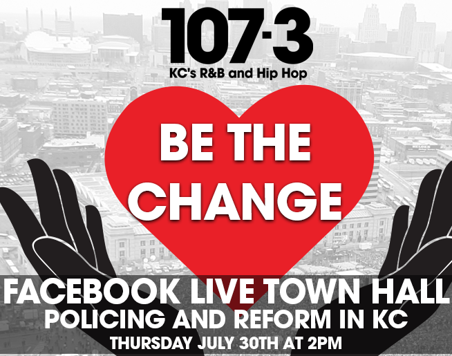 BE THE CHANGE Virtual Town Hall: Policing and Reform in KC