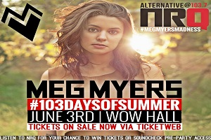 103 DAYS OF SUMMER KICK-OFF WITH MEG MYERS!