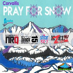 Pray For Snow 2019-20: Corvallis