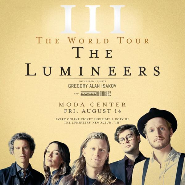The Lumineers: III: The World Tour Aug. 14
