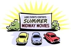 Summer Midway Movie Series at the Lane Events Center!