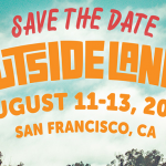 10th Anniversary Outsidelands 2017 Dates Announced