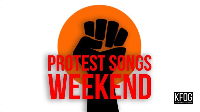 communitymatters kfog presents protest songs weekend kfog fm
