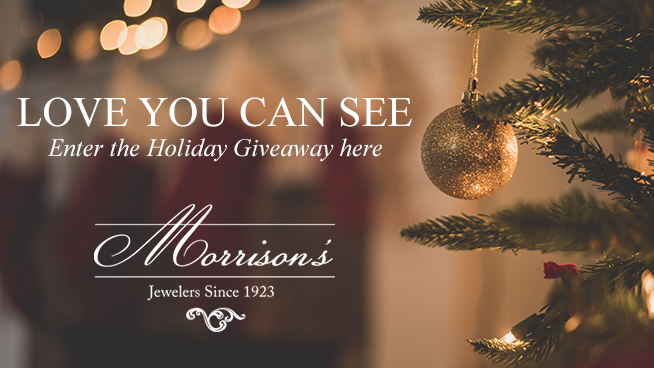 Enter the Morrison's Jewelers Holiday Giveaway!