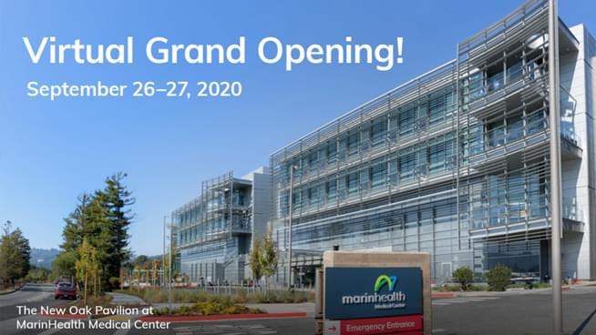 Introducing the new Oak Pavilion at MarinHealth Medical Center