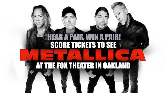 Score Tickets To Metallica @ The Fox! Hear A Pair, Win A Pair