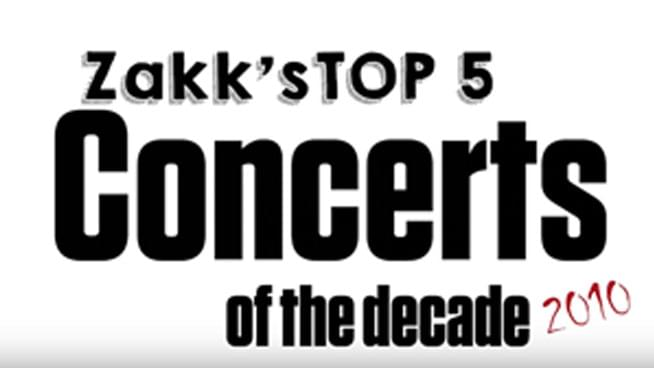 Zakk's Top 5 Concerts of the Decade