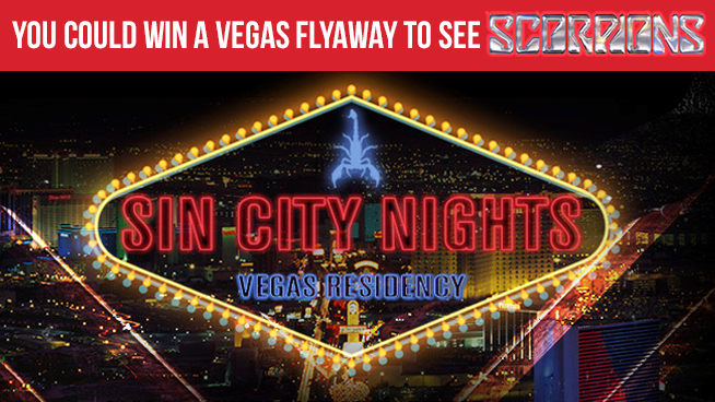 You Could Win A Flyaway To Las Vegas To See Scorpions: Sin City Nights!