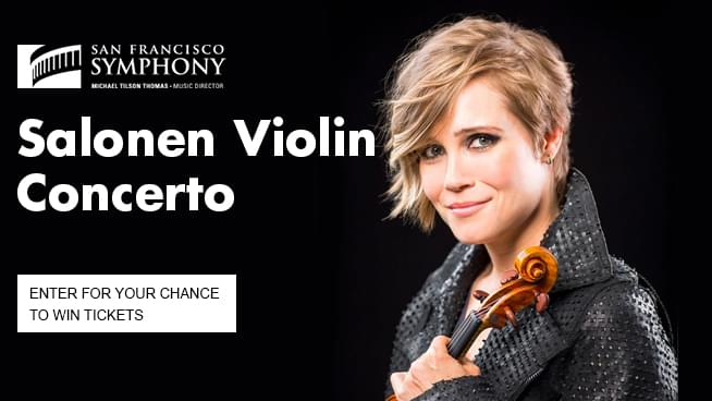 You Could Win Tickets To See Leila Josefowicz Plays Salonen Violin Concerto