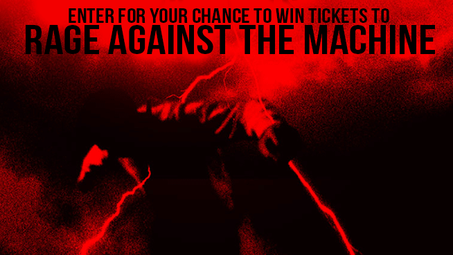 Try To Win Rage Against The Machine Tickets!