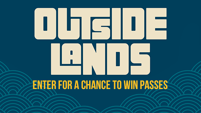 You Could Win Tickets To Outside Lands