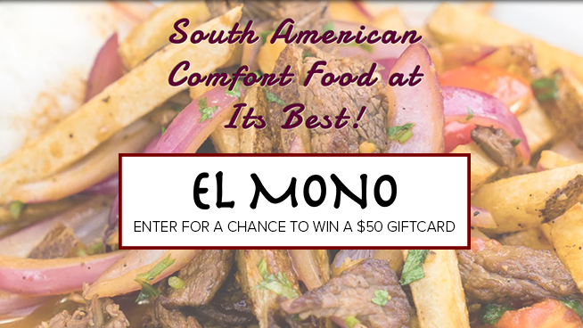 You Could Win A $50 Gift Card To El Mono Peruvian Restaurant