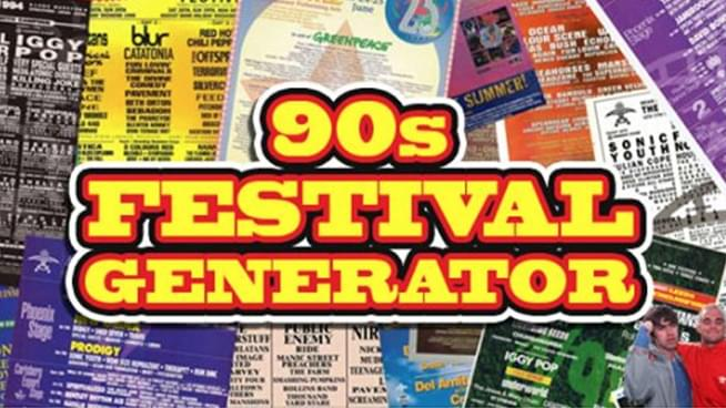 Generate the ultimate 90's festival lineup