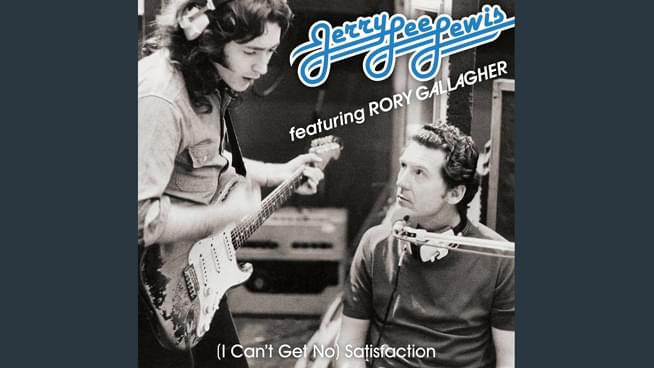 """""""(I Can't Get No) Satisfaction"""" covered by Rory Gallagher and Jerry Lee Lewis"""