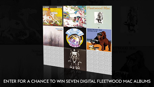 Enter for A Chance To Win Seven Digital Fleetwood Mac Albums