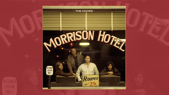 Enter For A Chance To Win The Doors: Morrison Hotel – 50th Anniversary Deluxe Edition