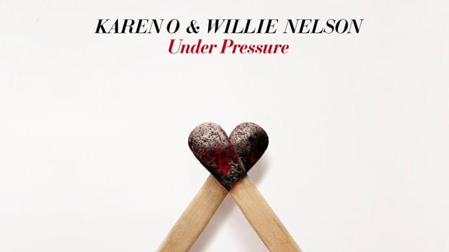 """Karen O & Willie Nelson Cover """"Under Pressure"""""""