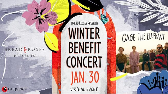 January 30: Bread & Roses Winter Benefit Virtual Concert with Cage the Elephant