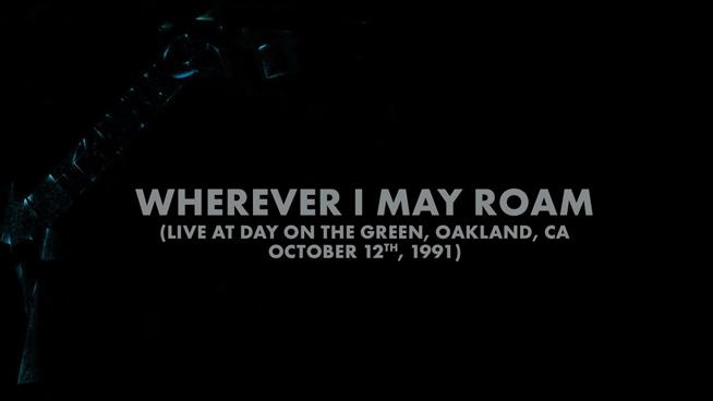 Metallica Shares Three Versions Of 'Wherever I May Roam'