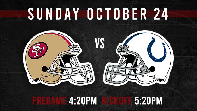 Niners vs. Colts: Sunday, October 24