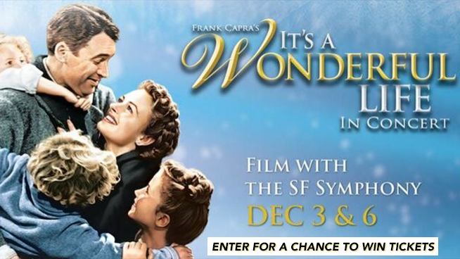 Enter for your chance to see It's A Wonderful Life with The SF Symphony!