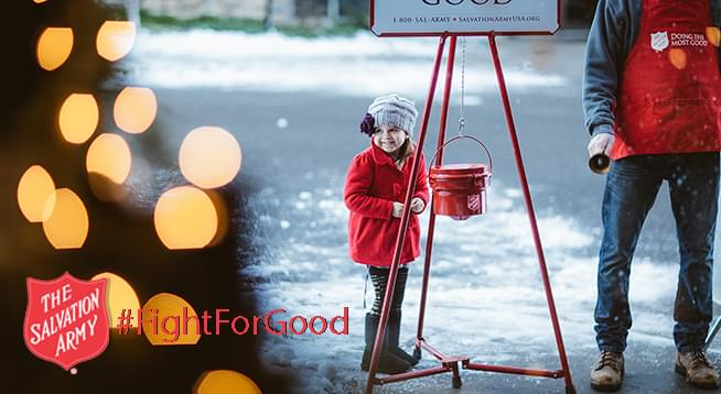 November 21-December 31: The Salvation Army Red Kettle #FightForGood