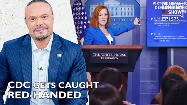 The Dan Bongino Show: July 29, 2021 – The CDC Gets Caught Red-Handed