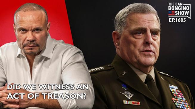 The Dan Bongino Show: September 15, 2021 – Did We Witness An Act Of Treason?