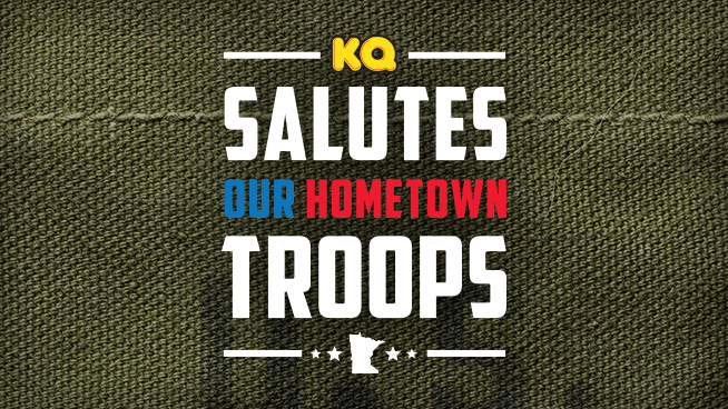 KQ Salutes Our Hometown Troops