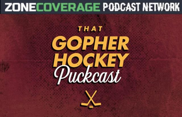 THAT GOPHER HOCKEY PUCKCAST: A Frozen Four to Remember