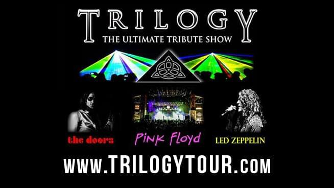 APR 4 • Trilogy: the Ultimate Tribute Show to the Doors, Led Zeppelin and Pink Floyd