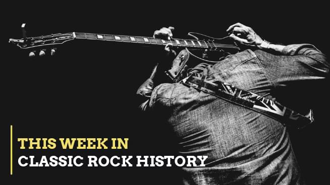 This Week In Classic Rock History