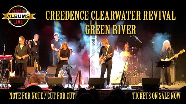 MAR 21 • Classic Albums Live Presents Creedence Clearwater Revival's Green River