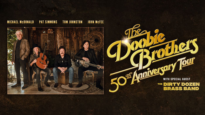 AUG 31 • The Doobie Brothers: 50th Anniversary Tour