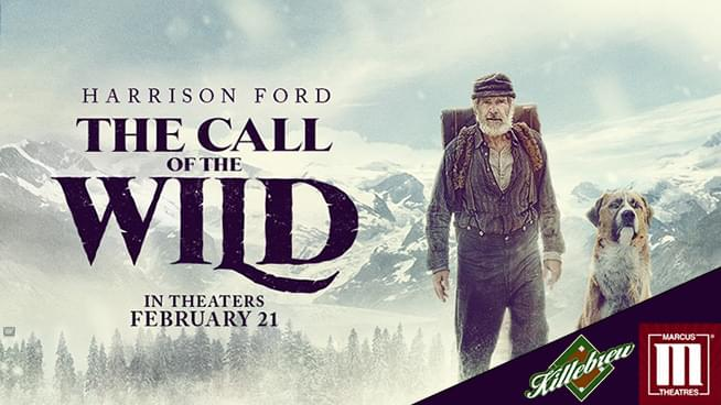 FEB 21 • Opening Film Showing of Harrison Ford in The Call of the Wild