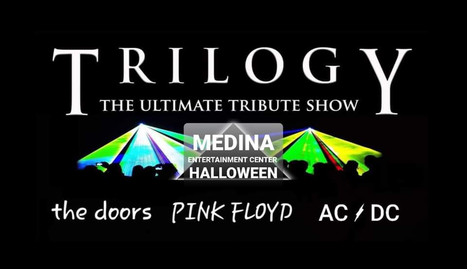 OCT 31 • Trilogy: the Ultimate Tribute Show to the Doors, Pink Floyd and AC/DC