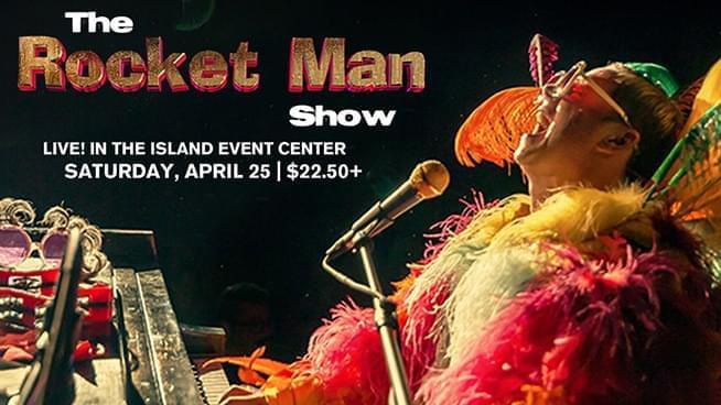 APR 25 • The Rocket Man: A Tribute to Elton John