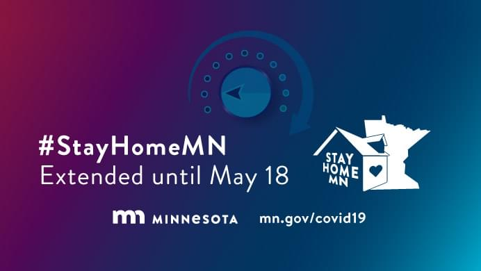 #StayHomeMN Extended Until May 18th