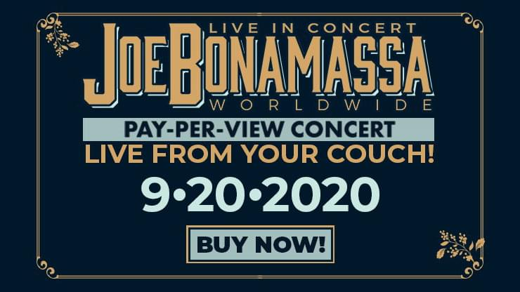 SEP 20 • Joe Bonamassa Virtual Pay-Per-View Concert