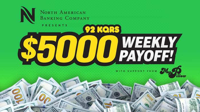 North American Banking Company presents the KQ 5K Weekly Payoff